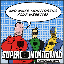And who's monitoring your website?